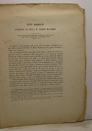 Cenni biografici intorno al duca D. Mario Massimo. Estratto dagli Atti dell'Accademia ...