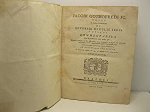 Jacobi Gothofredi JC. novus in titulum pandectarum De diversis regulis juris antiqui commentarius...