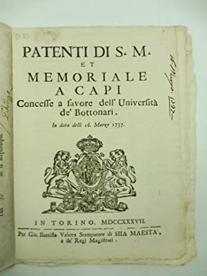 PATENTI DI S.M. ET MEMORIALE A CAPI CONCESSE A FAVORE DELL'UNIVERSITA' DE' BOTTONARI. In data del...