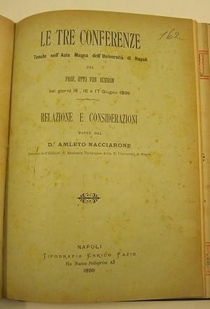 Le tre conferenze tenute nell'aula Magna dell'Universita': NACCIARONE Amleto, VON