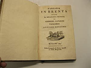 L'Arcadia in Brenta, ovvero la melanconia sbandita: SAGREDO Giovanni)