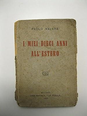 I miei dieci anni all'estero: VALERA Paolo