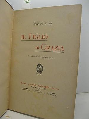 Il figlio di Grazia. Con 20 composizioni: BISI ALBINI Sofia