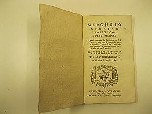 Mercurio storico politico e di commercio il quale contiene lo stato presente dell'Europa; cio ...