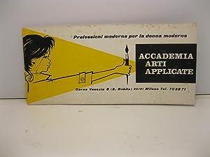 Professioni moderne per la donna moderna. Accademia arti applicate. Una scuola internazionale ...