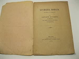 Lucrezia Borgia duchessa di Ferrara per Giovanni: ZUCCHETTI Giovanni