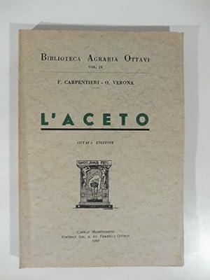 L'aceto. Ottava edizione: CARPENTIERI F.; VERONA