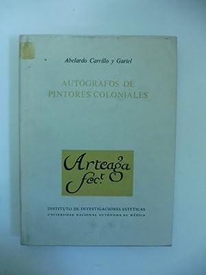 Autografos de pintores coloniales: CARRILLO Y GARIEL