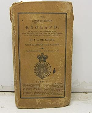 The constitution of England in which it is compared both with the Republican form of governement ...