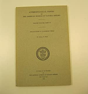 Anthropological papers of the American Museum of Natural history. Volume XXXVIII, part IV. Excava...
