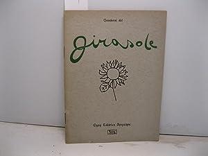 Il Girasole. Quaderni di poesia, letteratura, filosofia a cura di Maria Luisa Spaziani: 0