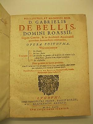 Perillustris. et magnifici Dom. D. Gabrielis De: DE BELLIS DE