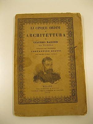 Li cinque ordini di architettura intagliati dal: BAROZZI Giacomo