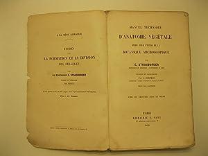 Manuel technique d'anatomie vegetale, guide pour l'etude: STRASBURGER E.
