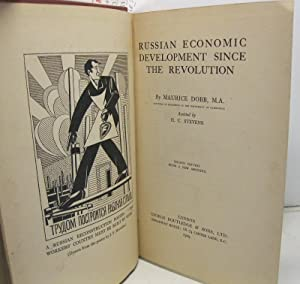 Russian economic development since the revolution. By Maurice Dobb, M. A. Lecturer in economics i...