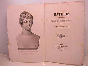 Batilde. Reine des Francs. Poeme en douze: BONAPARTE LUCIEN Alexandrine