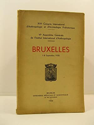 XVI Congres International d'Anthropologie et d'Archeologie Prehistorique. Bruxelles, 1-8 Septembr...