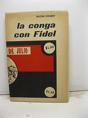 La Conga con Fidel. Traduzione di Joyce: HIKMET Nazim