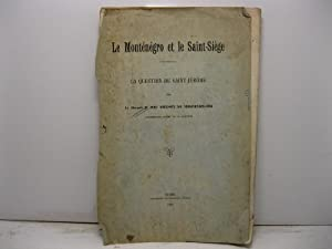 Le Montenegro et le Saint-Sie'ge. La question de Saint-Jerome