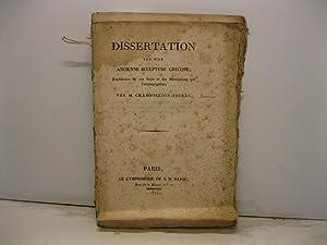 Dissertation sur une ancienne sculpture grecque. Explication de son Sujet et des Inscriptions qui l...