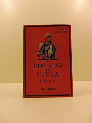 Due anni in India. (1929 - 1931)