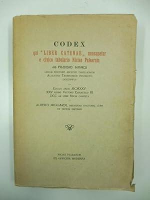 Codex qui 'Liber Catenae' nuncupatur e civico tabulario Niciae Palearum ab Aloisio Nardi ...