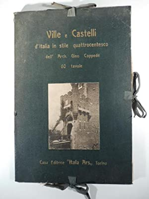 Castelli e ville in carattere quattrocentesco di: LABO' Mario