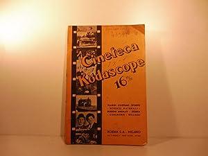 Cineteca Kodascope. Catalogo descrittivo delle pellicole cinematografiche ininfiammabili di 16 mm. ...