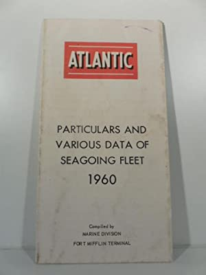 Atlantic. Particulars and various data of seagoing fleet 1960