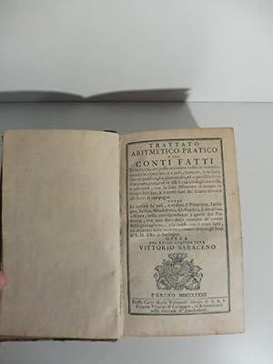 Trattato aritmetico pratico o sia conti fatti: SARACENO Vittorio