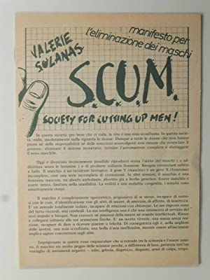 S.C.U.M. Manifesto per l'eliminazione dei maschi. Society for cutting up men!