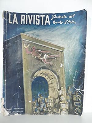 La Rivista illustrata del Popolo d'Italia. Anno: AA.VV. (MORGAGNI Manlio