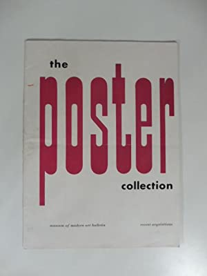The Poster collection. Museum of Modern Art Bullettin. Recent acquisitions