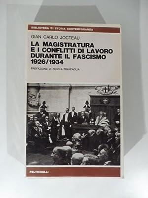 La magistratura e i conflitti di lavoro: JOCTEAU Gian Carlo