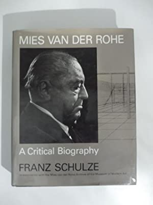 Mies van der Rohe (The University of Chicago Press), 1985