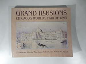 Grand illusions Chicago's world's fair of 1893