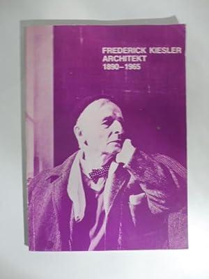 Frederick Kiesler architekt 1890-1965: OBERHUBER Oswald, PATKA