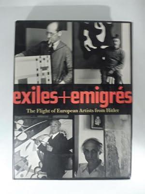 Exiles - emigres. The flight of european: BARRON Stephanie
