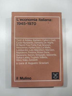 L'economia italiana: 1945-1970: AA.VV.