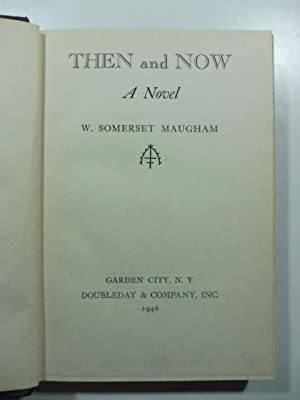 Then and now. A novel