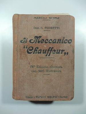 Manuale completo del meccanico chauffeur. Testo completo: PEDRETTI Garibaldi