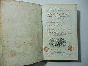 Jacobi sive actii Synceri Sannazarii neapolitani viri: SANNAZARO Jacopo