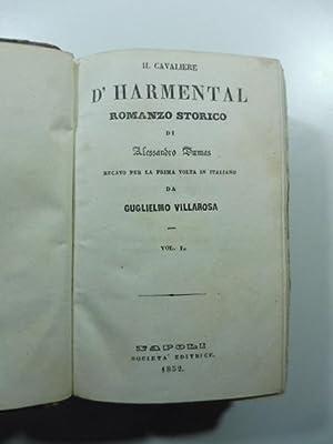 Il cavaliere d'Harmental. Romanzo storico recato per: DUMAS Alexandre