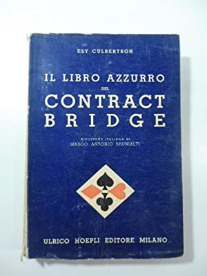 Il libro azzurro del contract bridge
