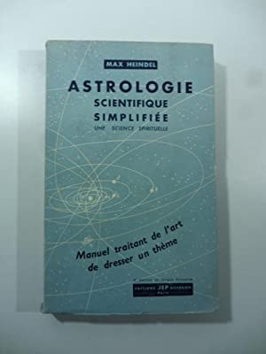 Astrologie scientifique simplifie'e Une science spirituelle