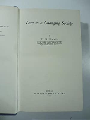 Law in a Changing Society: W. Friedmann