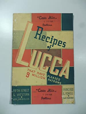 Recipes of Lucca that have pleased 9 million patrons
