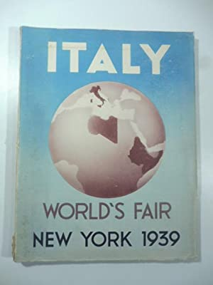 Italy at the World's Fair New York 1939. Second English Edition