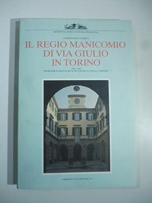 Il Regio Manicomio di Via Giulio in: Giambattista Quirico