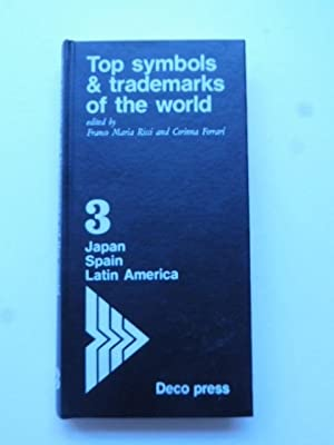 Top symbols & trademarks of the world. Edited by Franco Maria Ricci and Corinna Ferrari. Vol. 3 S...